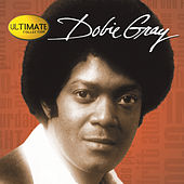 Ultimate Collection:  Dobie Gray by Dobie Gray