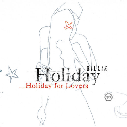 Holiday For Lovers by Billie Holiday