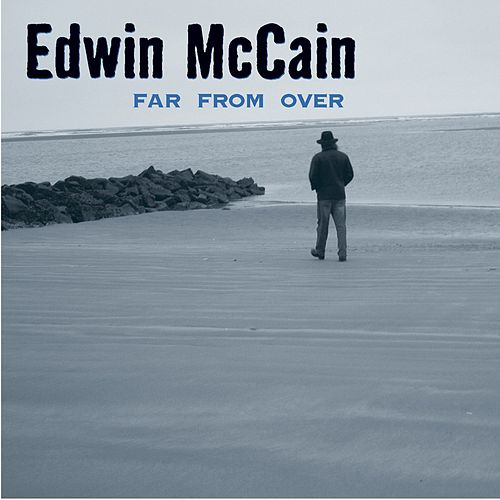 Far From Over by Edwin McCain