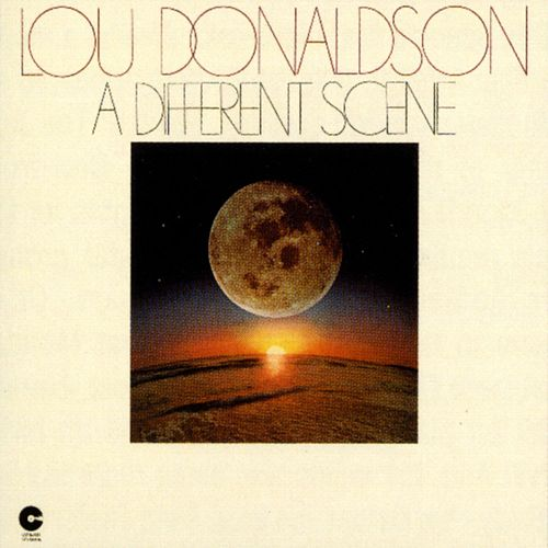 A Different Scene by Lou Donaldson