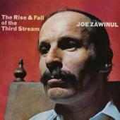 The Rise & Fall Of The Third Stream by Joe Zawinul