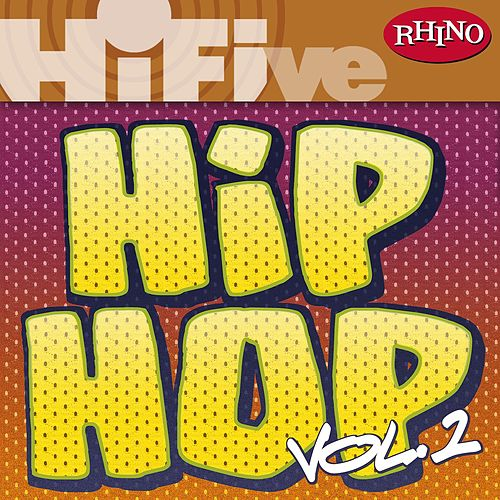 Rhino Hi-Five: Hip Hop [Vol 1] by Various Artists