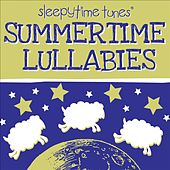 Summertime Lullabies by Lullaby Players