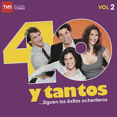 40 y Tantos - Vol. 2 de Various Artists
