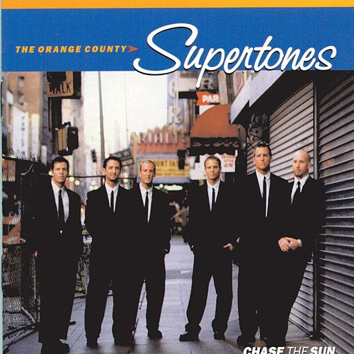 Chase The Sun by The Orange County Supertones