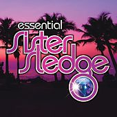 We Are Family - The Essential Sister Sledge de Sister Sledge