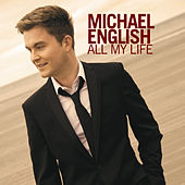 All My Life by Michael English