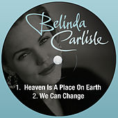 Heaven Is a Place on Earth by Belinda Carlisle