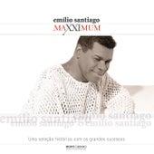 Maxximum - Emílio Santiago by Emílio Santiago
