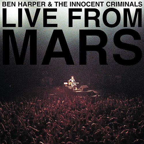 Live From Mars by Ben Harper