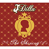 The Shining van J Dilla