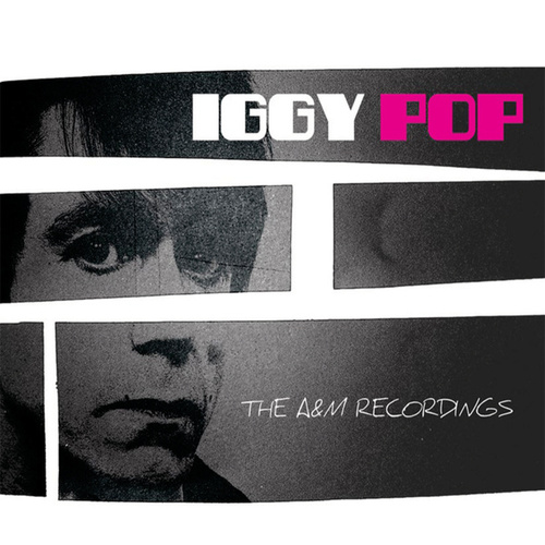 The Complete A&M Recordings by Iggy Pop