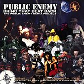 Bring That Beat Back von Public Enemy