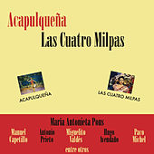 Acapulqueña - Las Cuatro Milpas de Various Artists
