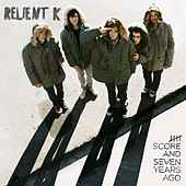 Five Score and Seven Years Ago de Relient K