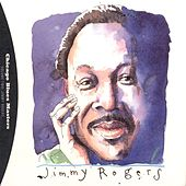 Chicago Blues Masters Vol. 2 by Jimmy Rogers