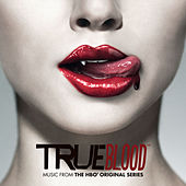 TRUE BLOOD (Music from the HBO® Original Series) de Various Artists