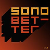 Better by Sono