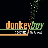 Sometimes - The Remixes by Donkeyboy