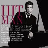 Hit Man David Foster & Friends (Deluxe) de Various Artists