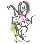 No Plan B EP by Group 1 Crew