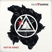 Out Of Ashes (iTunes) de Dead By Sunrise