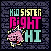 Right Hand Hi (iTUNES) de Kid Sister
