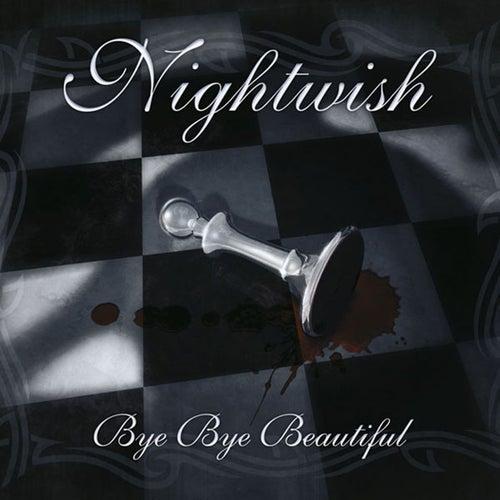 Bye Bye Beautiful by Nightwish