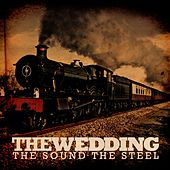 The Sound The Steel EP (iTunes Exclusive) by The Wedding