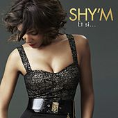 Et Si (Version Radio) de Shy'm