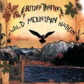 Wild Mountain Nation de Blitzen Trapper