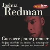 Les Incontournables du Jazz - Joshua Redman by Joshua Redman