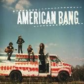 American Bang (Deluxe) by American Bang