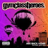 Ass Back Home (feat. Neon Hitch) de Gym Class Heroes