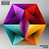 Undisclosed Desires by Muse