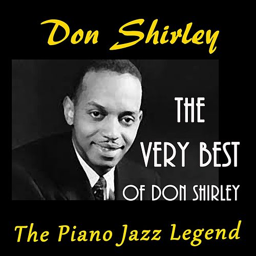 The Very Best of Don Shirley (The Jazz Piano Legend) von Don Shirley