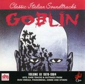 Classic Italian Soundtracks Vol. III 1978-1984 de Goblin
