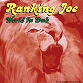 World In Dub by Ranking Joe
