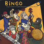 Bingo: Songs For Children In English With Brazilian & Caribbean Rhythms von Bingo