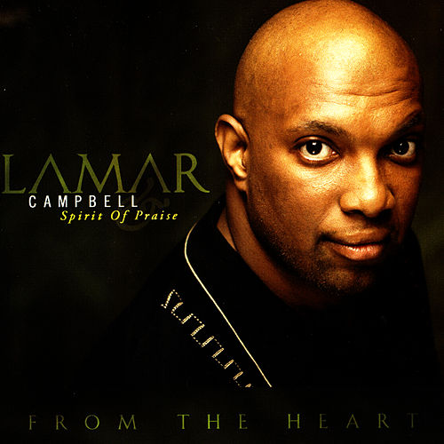 From The Heart by Lamar Campbell