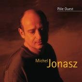 Pole Ouest de Michel Jonasz