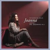 Joanna interpreta Padre Zezinho, SCJ von Joanna