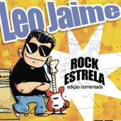 Rock Estrela - Edição Comentada de Leo Jaime