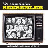 Bir Zamanlar Seksenler by Various Artists