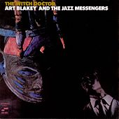 The Witch Doctor by Art Blakey