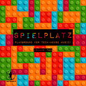 Spielplatz, Vol. 2- Playground for Tech-House Music! de Various Artists