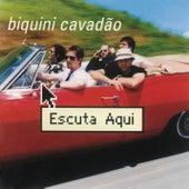 Escuta Aqui von Biquini Cavadão