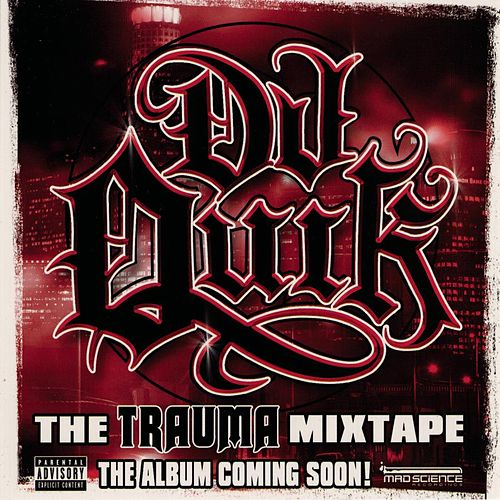 The Trauma Mixtape by DJ Quik