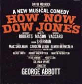 How Now, Dow Jones - Original Broadway Cast Recording von Elmer Bernstein