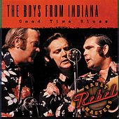 Good Time Blues by Boys From Indiana